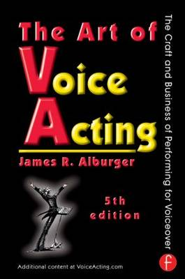 Art of Voice Acting by James Alburger