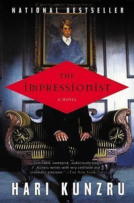 The Impressionist by Hari Kunzru