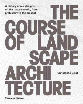 Course of Landscape Architecture by Christophe Girot