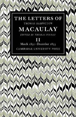 The Letters of Thomas Babington MacAulay book