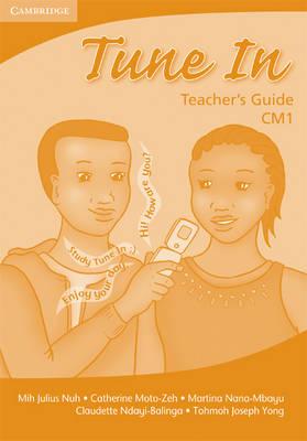 Tune In CM1 Teacher's Book by Tohmoh J. Yong