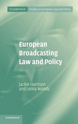 European Broadcasting Law and Policy by Jackie Harrison