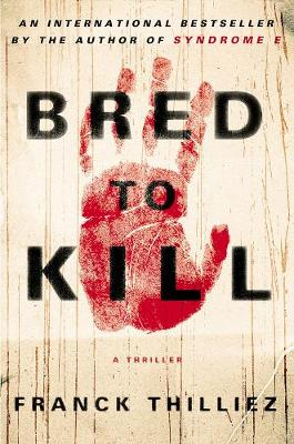 Bred To Kill by Mark Polizzotti