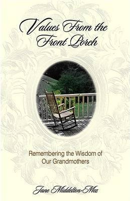 Values from the Front Porch by Middelton, Jane Moz
