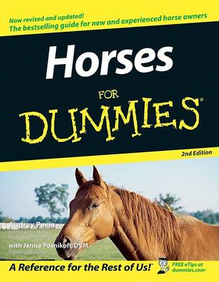 Horses for Dummies, 2nd Edition by Audrey Pavia