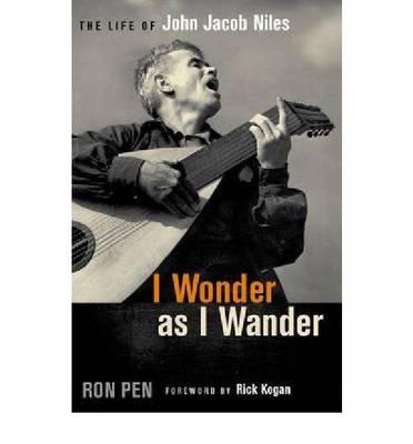 I Wonder as I Wander by Ronald Pen