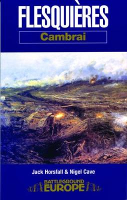 The Flesquieres - Cambrai by Jack Horsfall