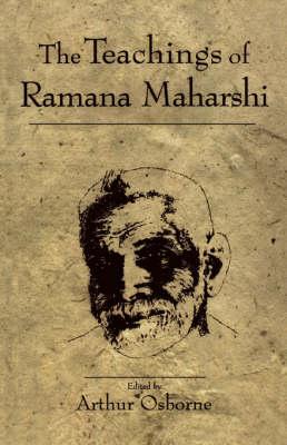The Teachings of Ramana Maharshi by Maharshi Ramana
