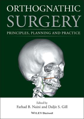 Orthognathic Surgery by Daljit S. Gill