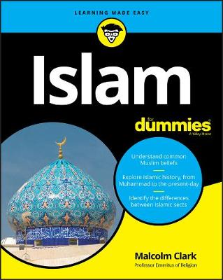 Islam For Dummies by Malcolm Clark