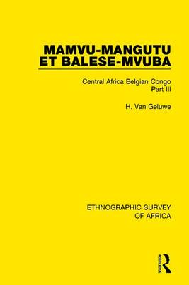 Mamvu-Mangutu et Balese-Mvuba by H. Van Geluwe