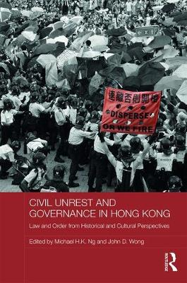 Civil Unrest and Governance in Hong Kong book