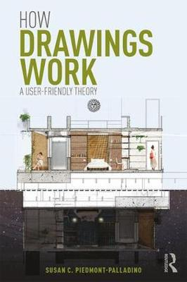 How Drawings Work by Susan C. Piedmont-Palladino