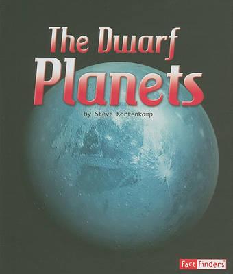 The Dwarf Planets by Dr Steve Kortenkamp