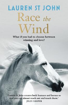 The One Dollar Horse: Race the Wind by Lauren St John