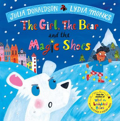 The Girl, the Bear and the Magic Shoes book