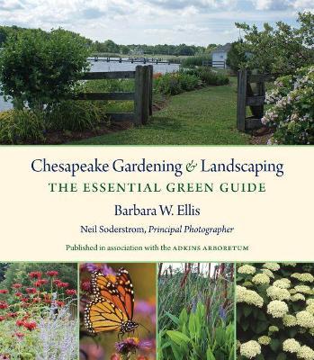 Chesapeake Gardening and Landscaping by Barbara W. Ellis