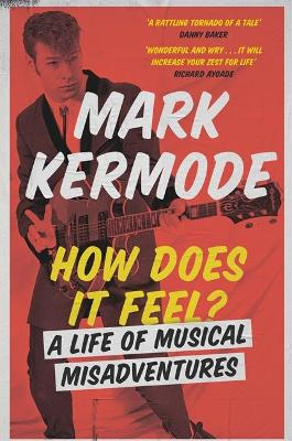 How Does It Feel? by Mark Kermode