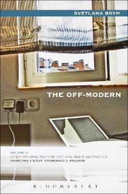 Off-Modern by Svetlana Boym