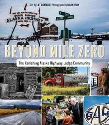Beyond Mile Zero by Lily Gontard