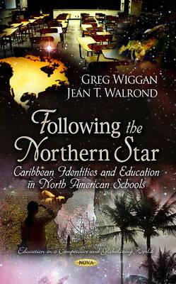 Following the Northern Star by Greg Wiggan