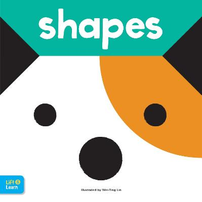 Shapes Lift & Learn: Interactive flaps reveal basic concepts for toddlers by Walter Foster Jr. Creative Team