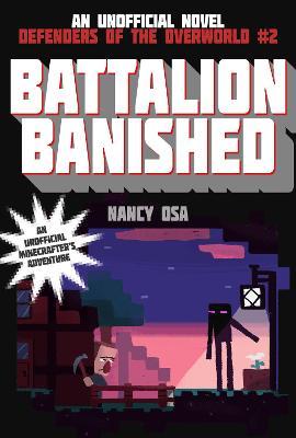 Battalion Banished by Nancy Osa