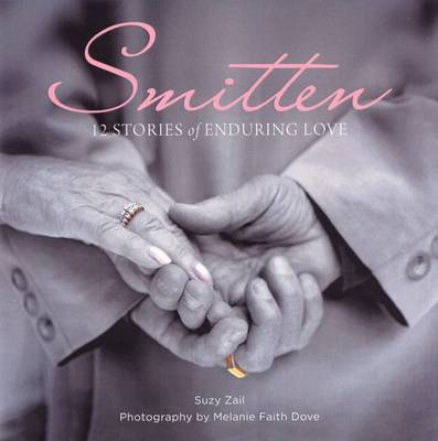 Smitten: 12 Stories of Enduring Love by Suzy Zail