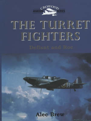 The Turret Fighters: Defiant and Roc by Alec Brew