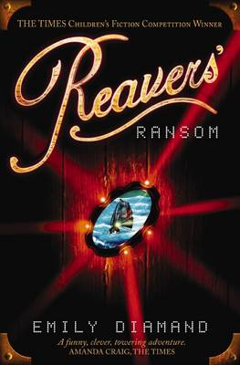 Reavers Ransom by Emily Diamand
