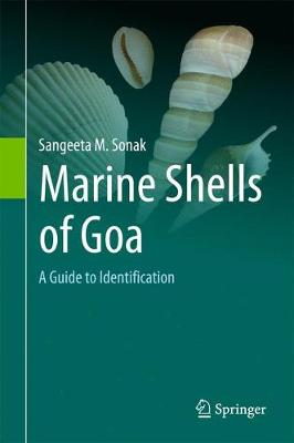 Marine Shells of Goa by Sangeeta M. Sonak