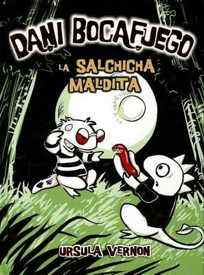 Salchicha Maldita by Ursula Vernon