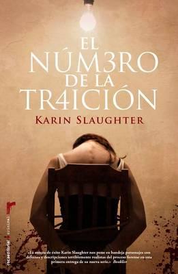 El Numero de La Traicion by Karin Slaughter
