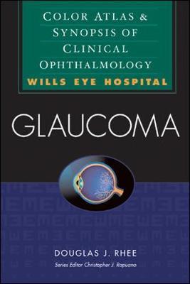 Glaucoma by Douglas Rhee