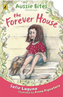The Forever House: Aussie Bites by Sofie Laguna