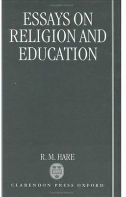 Essays on Religion and Education by R. M. Hare