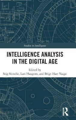 Intelligence Analysis in the Digital Age book