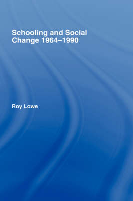 Schooling and Social Change 1964-1990 book