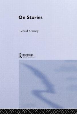 On Stories by Richard  Kearney
