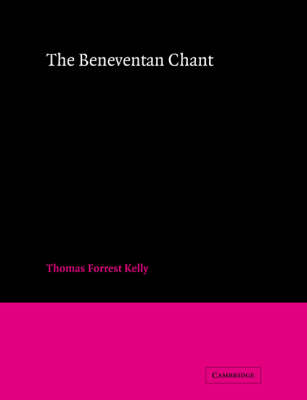The Beneventan Chant by Professor Thomas Forrest Kelly