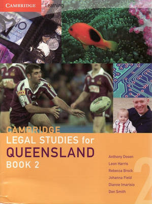 Cambridge Legal Studies for Queensland Book 2 by Anthony Dosen