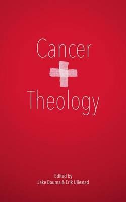 Cancer & Theology by Tony Jones