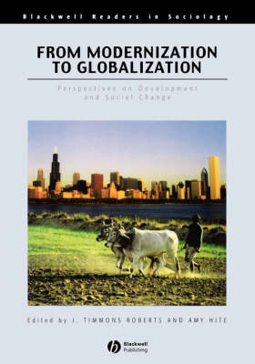 From Modernization to Globalization by J. Timmons Roberts