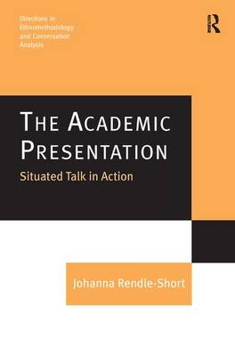 The Academic Presentation by Johanna Rendle-Short