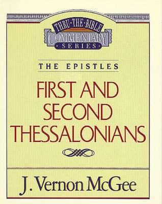 1 and 2 Thessalonians by Dr J Vernon McGee