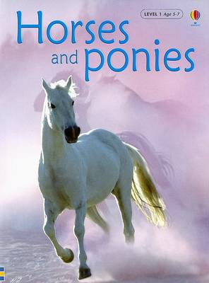 Horses and Ponies by Anna Milbourne