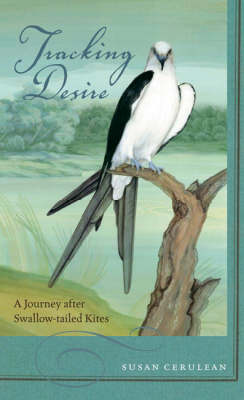 Tracking Desire by Susan Cerulean
