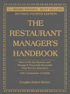 Restaurant Manager's Handbook by Douglas Robert Brown
