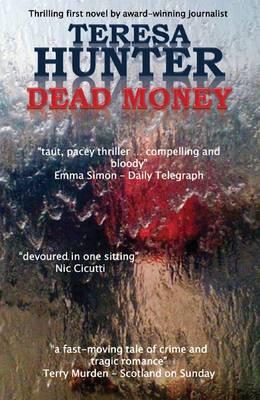 Dead Money by Teresa Hunter
