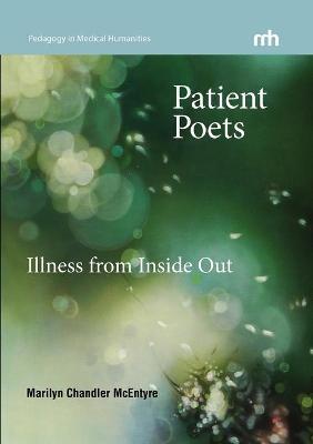 Patient Poets by Marilyn Chandler McEntyre